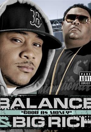 Balance & Big Rich