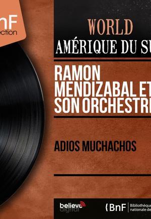 Ramón Mendizabal et son Orchestre