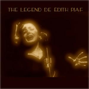 The Legend de Edith Piaf