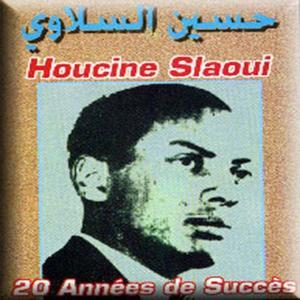Best of Houcine Slaoui (20 années de succès)