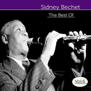 The Best of Sidney Bechet, Vol. 6