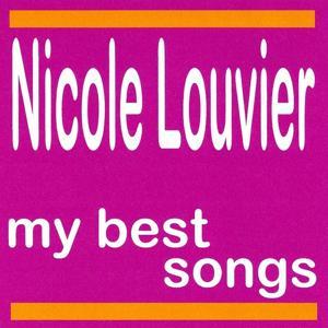 Nicole Louvier : My Best Songs