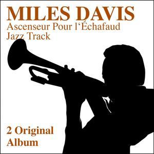 Ascenseur pour l'échafaud - Jazz Track (2 Original Albums)
