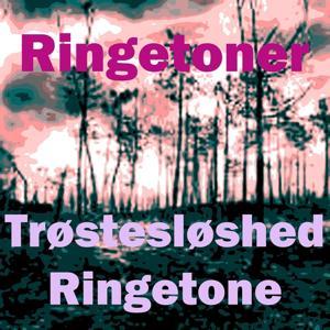 Trøstesløshed ringetone