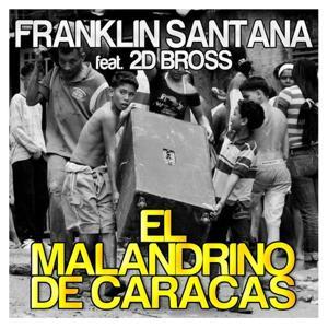 El Malandrino de Caracas