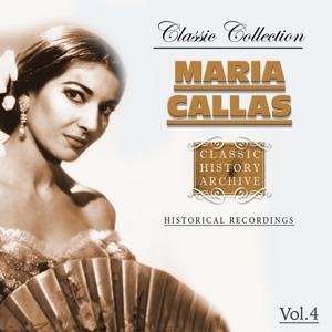 Maria Callas Classic Collection, Vol. 4