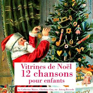 12 chansons pour enfants (Vitrines de Noël)