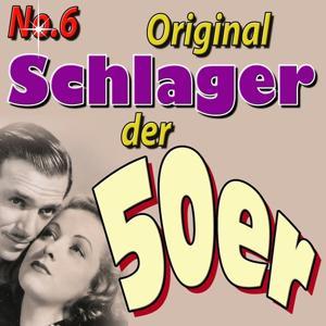 Schlager der 50ger, Vol. 6