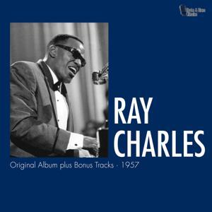 Ray Charles (Original Album plus Bonus Tracks)