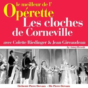 Les cloches de Corneville (Le meilleur de l'opérette)