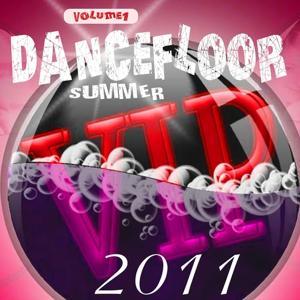 VIP Dancefloor Summer 2011