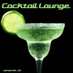 Cocktail Lounge, Vol. 2 (Chill, Lounge & Deep House)