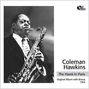 The Hawk In Paris (Original Album Plus Bonus Tracks)