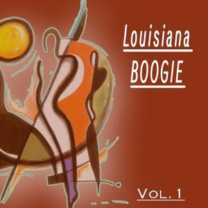 Louisiana Boogie, Vol. 1