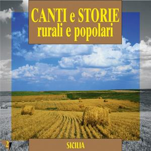 Canti e storie rurali e popolari : Sicilia, vol. 2