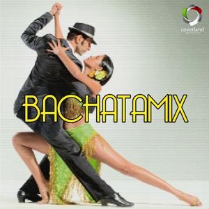 Bachatamix