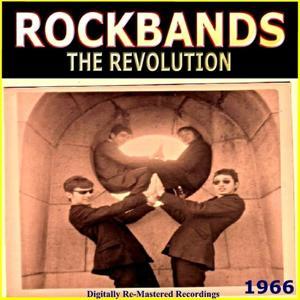 Rockbands - The Revolution