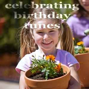 Celebrating Birthday Tunes (Creative House Music)