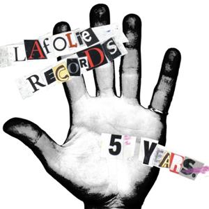Lafolie Records 5 Years