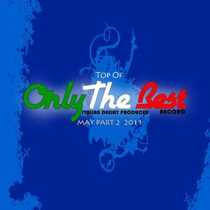 May 2011: Top of Only the Best Record, Vol. 2