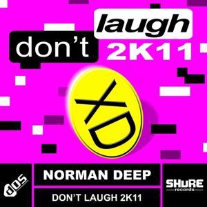 Don't Laugh 2k11