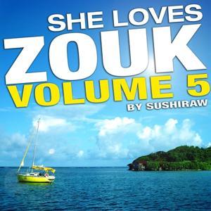 She Loves Zouk, Vol. 5