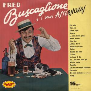 Fred Buscaglione e i suoi Asternovas : Rarity Music Pop, Vol. 90