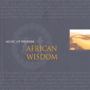 Music of Wisdom: African Wisdom