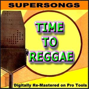 Supersongs - Time To Reggae