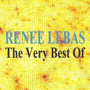 The Very Best of - Renée Lebas
