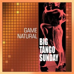 Big Tango Sunday