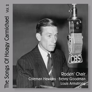 Rockin' Chair : The Songs of Hoagy Carmichael, Vol. 2