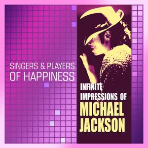 Infinite Impressions of Michael Jackson