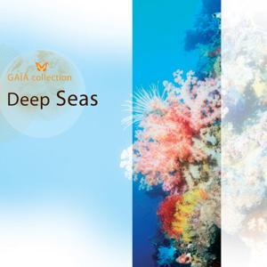 Gaia: Deep Seas