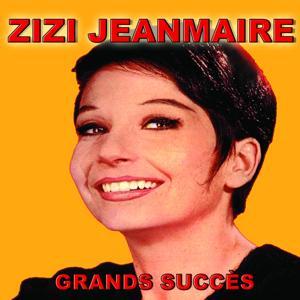 Zizi Jeanmaire - Grands succès