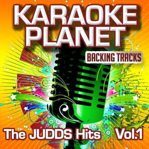 The Judds Hits, Vol. 1 (Karaoke Planet)