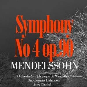 Mendelssohn : Symphony No. 4 In A Major, Op. 90, 'Italian'