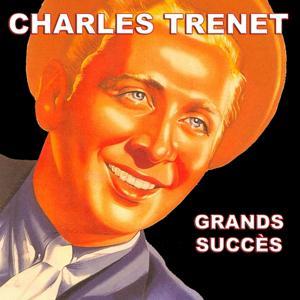 Charles Trenet - Grands succès
