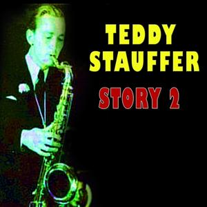 Teddy Stauffer Story, Vol. 2
