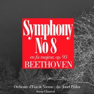 Beethoven : Symphony No. 8 in F Major, Op. 93