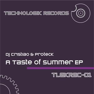 Dj Cristiao & Proteck - a Taste of Summer EP
