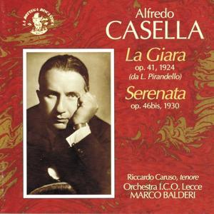 Alfredo Casella: La Giara, Op. 41 - Serenata, Op. 46 bis