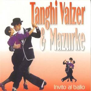 Tanghi Valzer e Mazurke