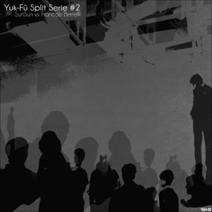 Yuk-Fu Split Serie, Vol. 2