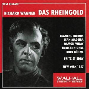 Richard Wagner : Das Rheingold (New York 1957)