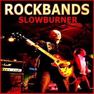 Rockbands - Slowburner