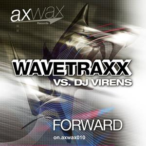Forward (Wavetraxx vs Dj Virens)