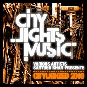 Santosh Khan Presents Citylighzed 2010