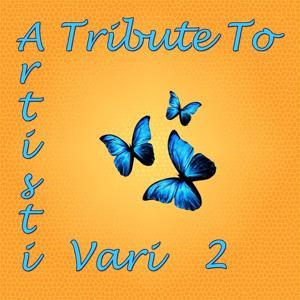 A Tribute to Artisti vari, vol. 2