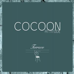 Cocoon Attitude: Terrace